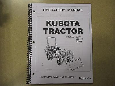 Kubota Bx23 Bx 23 Tractor Bt600 Backhoe La210 Loader Owners Manitenance Manual