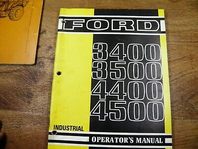 Ford 3400 3500 4400 4500 Industrial Tractor Operators Manual