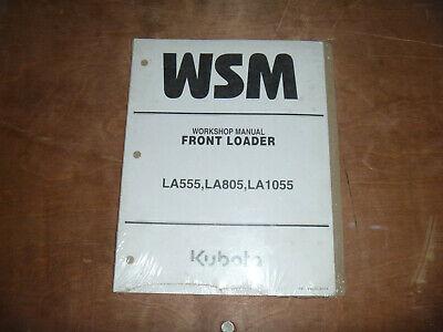 Kubota La555 La805 La1055 Front Loader Shop Service Repair Manual