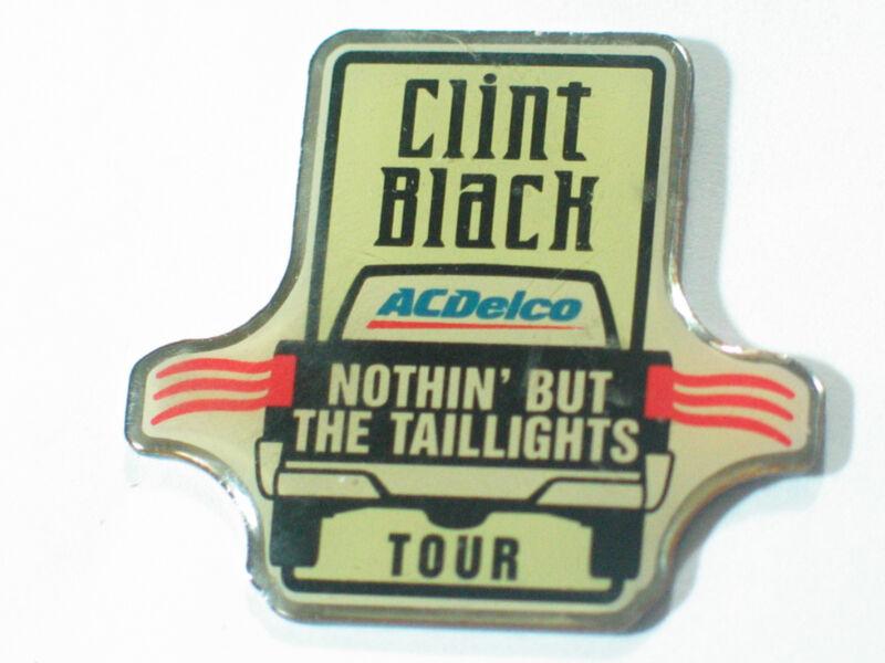 "Clint Black Tour Lapel Pin AC Delco   ""Nothin"