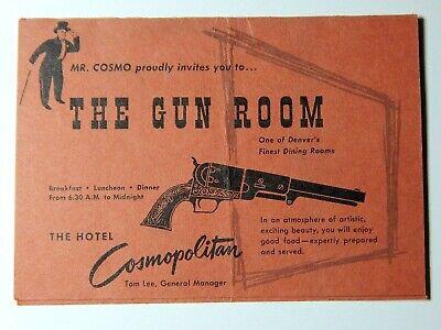 Vintage 50s The Gun Room Hotel Cosmopolitan Advertisement Denver CO Table Card