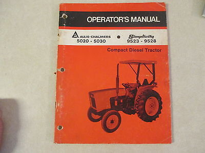 Allis Chalmers 5020 5030 Simplicity 9523 9528 Compact Tractor Owners Manual