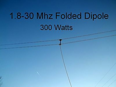 Wide-Band Folded Dipole,Ham, Broadband,1.8-30 Mhz, 300W SSB, 45 feet, (T2FD)