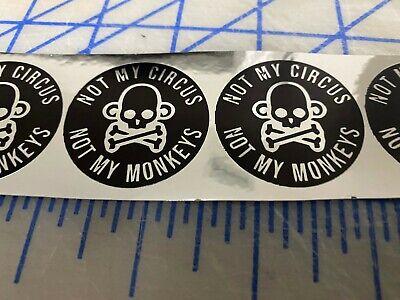 2 Funny Not My Circus Hard Hat Welding Helmet Stickers Construction Decals