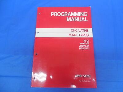 Mori Seiki Machine M Mc Cnc Lathe Programming Manual Pm-f16tmc-a0e Sl Dl Zl