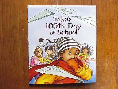 LESTER L. LAMINACK  Signed Book(JAKE'S 100TH DAY OF SCHOOL-2006 Edition Hardback - 100th Day Of School Books