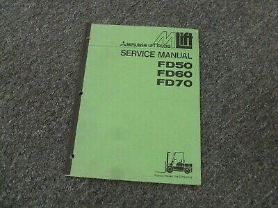 Mitsubishi Fd50 Fd60 Fd70 Forklift Lift Truck Shop Service Repair Manual