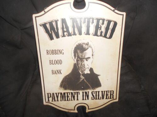 Metal Wall Decor Halloween Dracula, hanging sign, Wanted Robbing Blood Bank