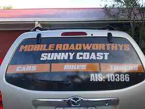Roadworthy Centre Sunshine Coast. FULL MOBILE ROADWORTHY SERVICE. Mountain Creek Maroochydore Area Preview