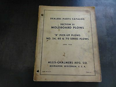 Allis Chalmers B Pick Up Plows No. 54 60 70 Series Parts Catalog