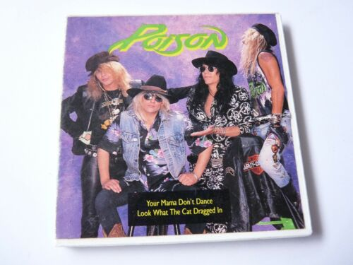 "1989 POISON Look What The Cat Dragged In & Your Mama Don't Dance CD 3"" RARE"