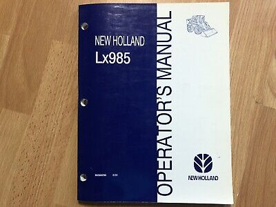 New Holland Lx985 Skid Steer Factory Operators Manual Oem