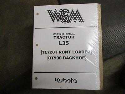 Kubota L35 35 Tractor Bt900 Backhoe Tl720 Loader Service Repair Manual