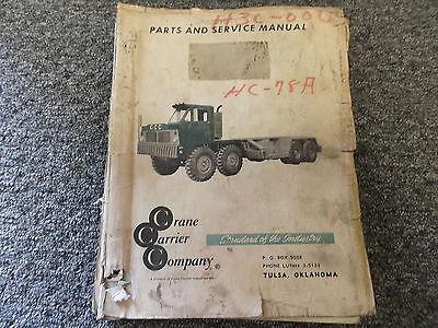 Ccc Crane Carrier Company Model Hc-78a Truck Parts Catalog Service Manual Book