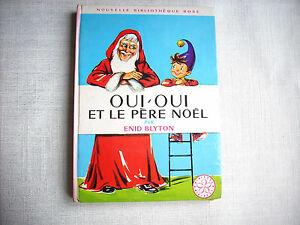 Oui oui et le p re no l 1966 enid blyton nouvelle biblioth que rose ebay - Oui oui pere noel ...