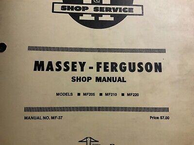 Massey Ferguson Models Mf205 Mf210 Mf220 Shop Manual
