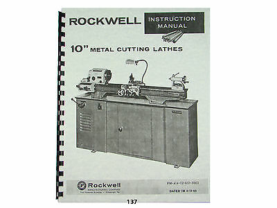 Rockwell 10 Inch Metal Lathe Instruction Parts Manual Later Model  137