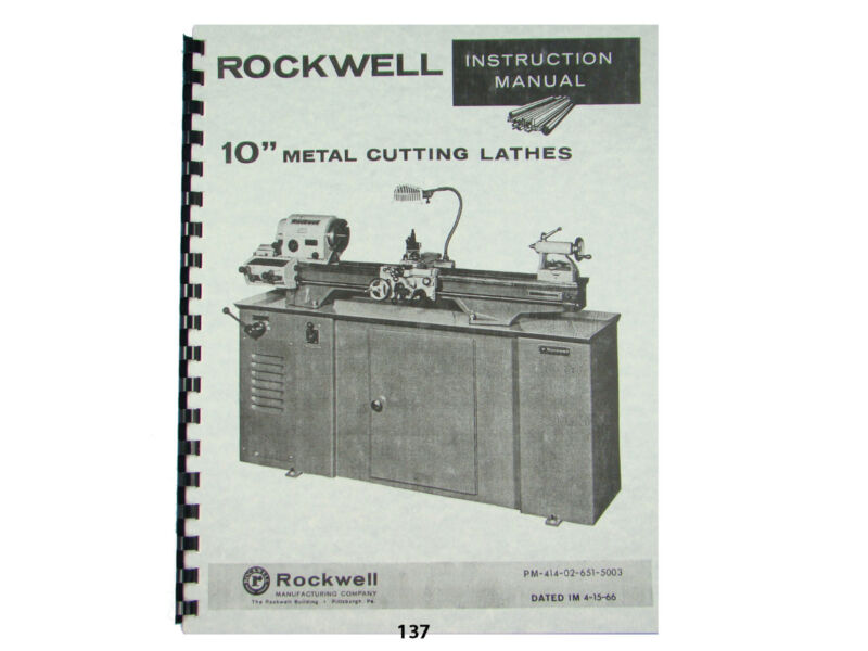 Rockwell 10 inch Metal Lathe Instruction & Parts Manual Later Model   *137