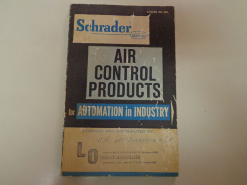 Schrader Air Control Products 1964 Valves Cylinders Engineering Catalog
