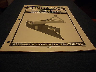 Drawer 5 Bush Hog 25 Rear Mounted Blade Operators Manual Assem Maint.