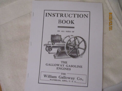 1910s William Galloway Gas Engine Instruction & Parts Manual