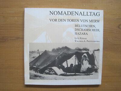 Rzehak: Nomadenalltag (Belutschen, Dschamschedi..) 1994