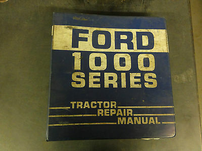 Ford 1000 Series Tractor Repair Manual Models 1300-1500 1700-1900 Tractors