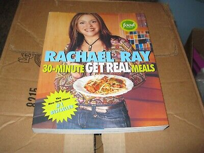 RACHAEL RAY - 30 Minute Get Real Meals #1 Best Seller Cook (Best 30 Minute Meals)