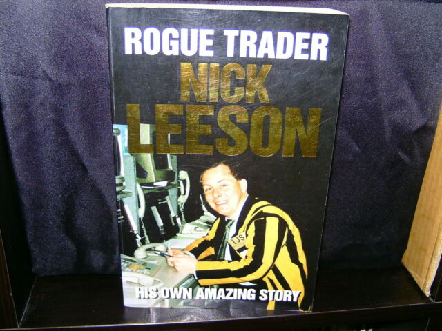 Rogue Trader - Nick Leeson - His own amazing story - (Paperback)