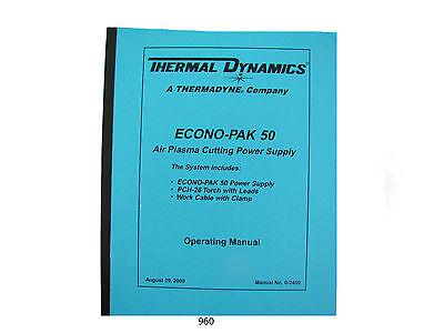 Thermal Dynamics Econopak 50 Plasma Cutter Operating Manual 960