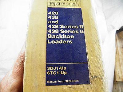 Caterpillar Cat 428 438 428 Ii 438 Ii Backhoe Loader Service Manual