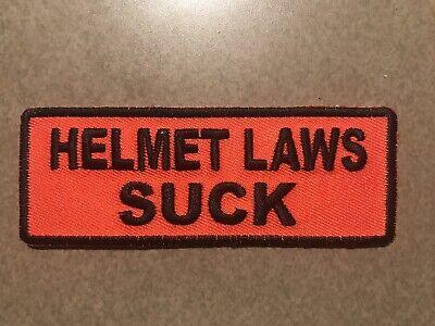 Motorcycle Patch - HELMET LAWS SUCK (for - Helmet Laws Suck Patch