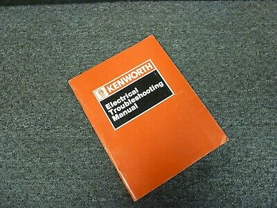 1987-1988 Kenworth T600A Truck Electrical Troubleshooting Wiring Diagram Manual