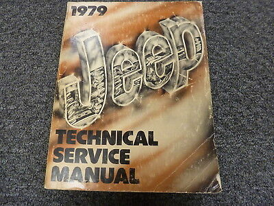 1979 Jeep CJ7 Cherokee Scrambler & Wagoneer SUV Shop Service Repair Manual Book