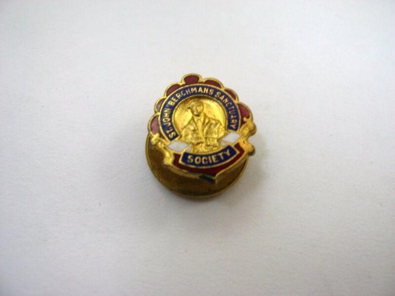 Rare Vintage Collectible Pin: St. John Berchmans Sanctuary Society