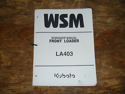 Kubota La403 Front Loader Shop Service Repair Manual