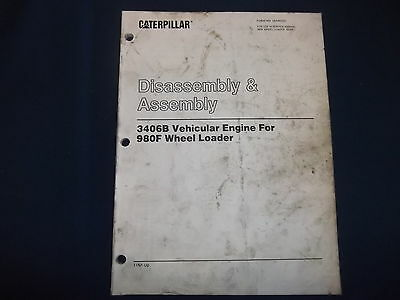 Cat Caterpillar 3406b Engine For 980f Loader Disassembly Book Manual Senr5201