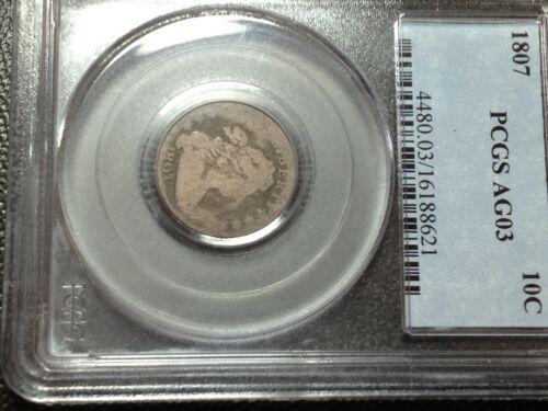 1807 PCGS AG-3  Bust Dime Large Eagle    Nice Coin