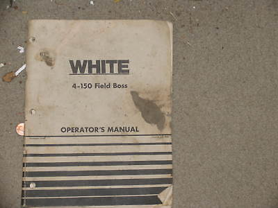 White Tractor 4-150 Field Boss Operators Manual