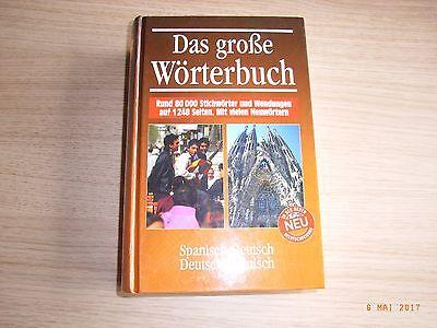 Das große Wörterbuch SPANISCH - DEUTSCH / DEUTSCH – SPANISCH in einem Band. ()