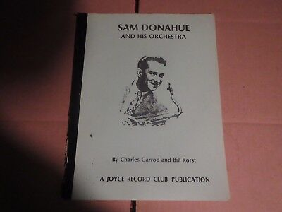 Sam Donahue Discography by Garrod and Korst, 28 pages circa 1992