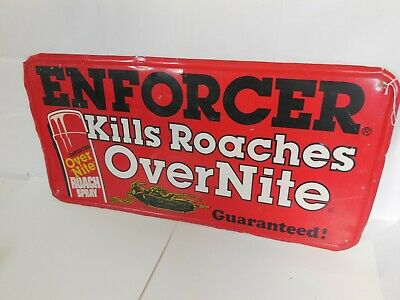 Enforcer Overnight Roach Spray Kills Metal Sign Halloween prop Man cave Vtg Ad