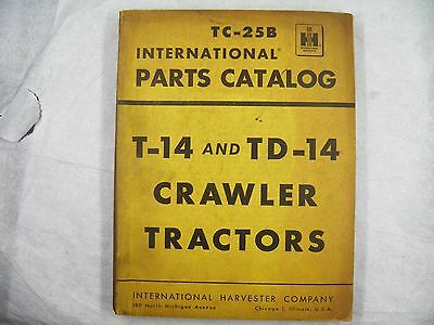 Ih International T-14 Td-14 Crawler Dozer Parts Manual Tc-25b