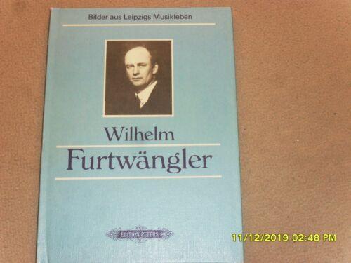 Wilhelm Furtwängler. Bilder aus Leipzigs Musikleben -- Edition Peters