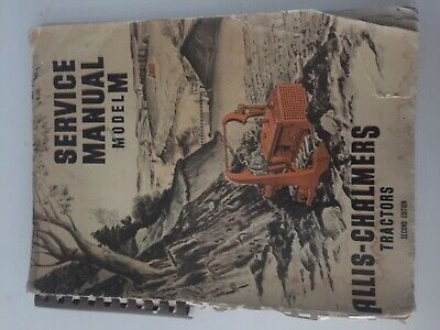 Allis-chalmers Model M Tractor Service Manual Second Edition