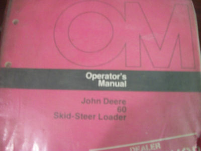 John Deere Operators Manual 60 Skid-steer Loader Issue G7