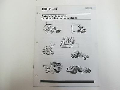 Caterpillar Machine Lubricant Recommendations Manual Heavy Equipment Factory Oem