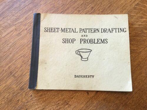 1922 Sheet-Metal Pattern Drafting & Shop Patterns Daugherty