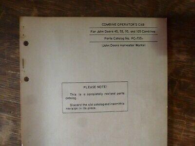 John Deere 45 55 95 105 Combine Operator Cab Parts Catalog Manual Book Pc-735