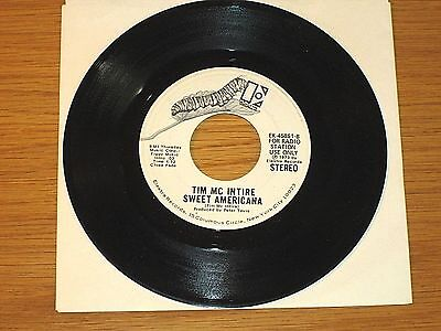 "PROMO 70s ROCK 45 RPM - TIM McINTIRE - ELEKTRA 45861 - ""SWEET AMERICANA"""